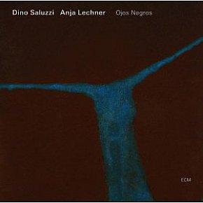 Dino Saluzzi/Anja Lechner: Ojos Negros (ECM/Ode)