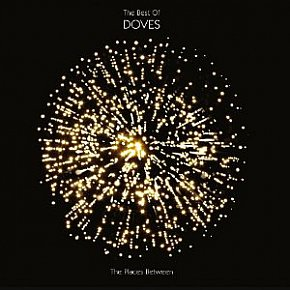 The Doves: The Places Between; The Best of the Doves (EMI CD/DVD)