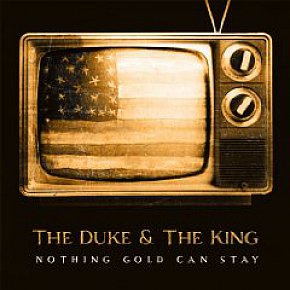 The Duke and the King: Nothing Good Can Stay (Shock)