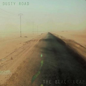 The Black Leaf: Dusty Road (Waht Records)
