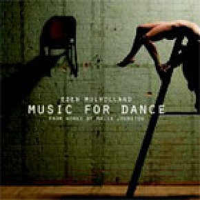 Eden Mulholland: Music for Dance (Isaac)