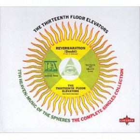 13th Floor Elevators: 7th Heaven; Music of the Spheres (Charly/Southbound)