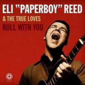 BEST OF ELSEWHERE 2008 Eli Paperboy Reed and The True Loves: Roll With You (Shock)