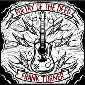 Frank Turner: Poetry of the Deed (Epitaph)