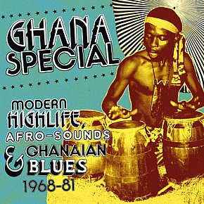 Various Artists: Ghana Special: Modern Highlife, Afro-Sounds and Ghanaian Blues 1968-81 (Sound Way)