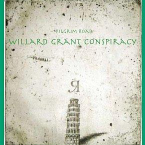 BEST OF ELSEWHERE 2008 Willard Grant Conspiracy: Pilgrim Road (Southbound)