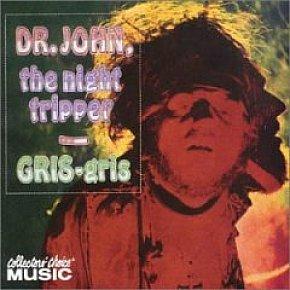 Dr John: Gris Gris (1968)