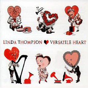 Linda Thompson; Versatile Heart (Decca) BEST OF ELSEWHERE 2007