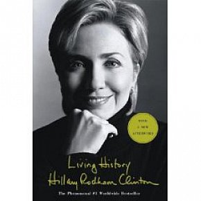 HILLARY AND BILL CLINTON'S AUTOBIOGRAPHIES CONSIDERED (2003, 2004): Sax, lies and soundbites