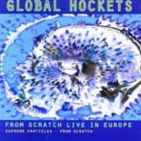 From Scratch: Global Hockets (Scratch)