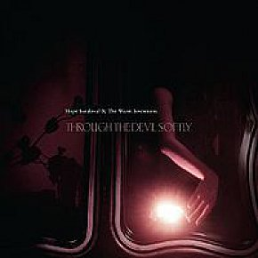 Hope Sandoval and the Warm Intentions: Through the Devil Softly (Shock)