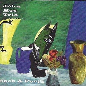 John Key Trio: Back and Forth (Odd)