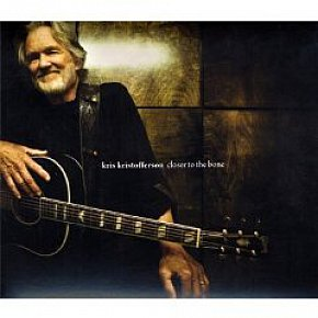 Kris Kristofferson: Closer to the Bone (New West)
