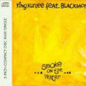 King Kurlee feat. Blackmore Jr: Smoke on the Water (1991)