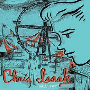 Chris Isaak: Mr Lucky (Universal)