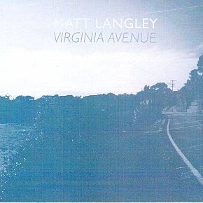 GUEST MUSICIAN MATT LANGLEY on the genesis of his new album Virginia Avenue
