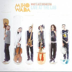 Miho Wada: Miho's Jazz Orchestra, Live at the Lab (Aeroplane)