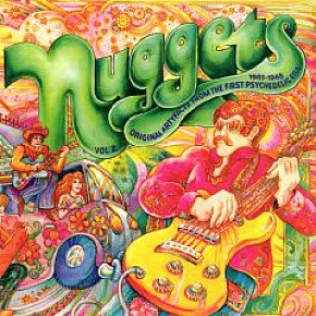NUGGETS; ORIGINAL ARTYFACTS FROM THE FIRST PSYCHEDELIC ERA 1965-1968: Diamonds and rough in a box