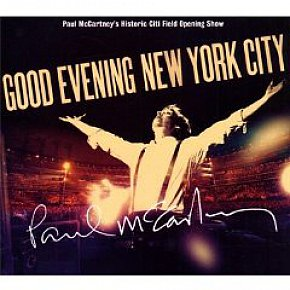 PAUL McCARTNEY; GOOD EVENING NEW YORK CITY (Universal CD/DVD)