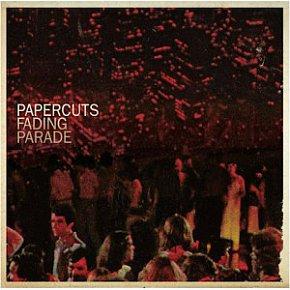 Papercuts: Fading Parade (Sub Pop)
