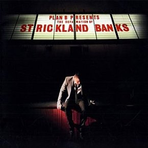 Plan B: The Defamation of Strickland Banks (Atlantic)