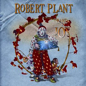 Robert Plant: Band of Joy (Decca)
