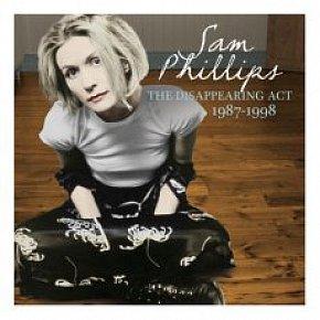 Sam Phillips: The Disappearing Act 1987-1998 (Raven)