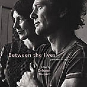 BETWEEN THE LIVES: PARTNERS IN ART edited by DEBORAH SHEPARD REVIEWED (2005): Lives in the margins
