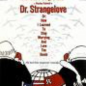DR STRANGELOVE: A troubling movie for troubling times