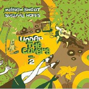 Matthew Sweet and Susanna Hoffs: Under the Covers Vol 2 (Shock)