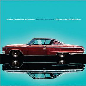 Nortec Collective: Tijuana Sound Machine (Nacional/Southbound)