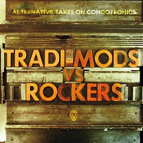 BEST OF ELSEWHERE 2010 Various Artists: Tradi-Mods Vs Rockers (Crammed Discs/Southbound)