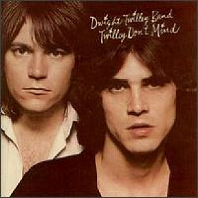 The Dwight Twilley Band; Twilley Don't Mind (1975)