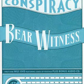 Willard Grant Conspiracy: Bear Witness (CD/DVD, Glitterhouse/Yellow Eye)