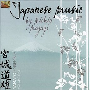 The Yamato Ensemble: Japanese Music by Michio Miyagi, Vol 1 (ARC/Elite)