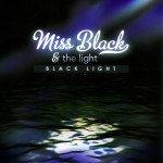 Miss Black and the Light: Black Light (Ode)
