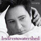 kd lang: Watershed (Nonesuch)