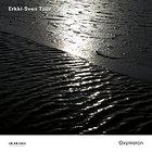 Erkki-Sven Tuur: Oxymoron (ECM New Series/Ode)