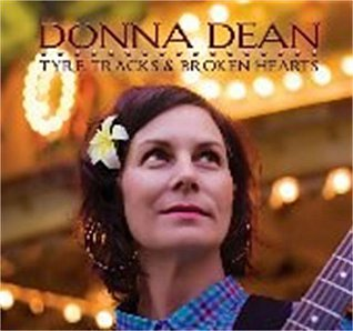 Donna Dean: Tyre Tracks and Broken Hearts (donnadeanmusic.com)