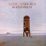 THE BARGAIN BUY: Superbrew; Africa Aroha