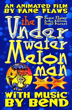 THE UNDERWATER MELON MAN, a film by FANE FLAWS (Yellow Eye DVD)