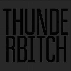 Thunderbitch: Thunderbitch (Rough Trade/The Label)