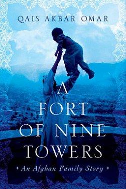A FORT OF NINE TOWERS by QAIS AKBAR OMAR