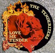 The Tenderizers: Love Me Tender (Lefthand Gun)