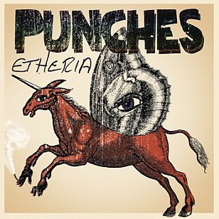 Punches: Etheria (Punches/Arch Hill)