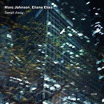 Marc Johnson, Elaine Elias: Swept Away (ECM/Ode)