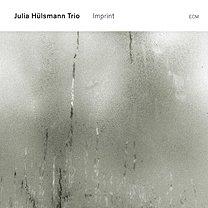 Julia Hulsmann Trio: Imprint (ECM/Ode)
