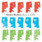 Pernice Brothers: Live a Little (EMI) BEST OF ELSEWHERE 2006