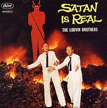 THE LOUVIN BROTHERS, SATAN IS REAL, 1959: A slow waltz with the devil