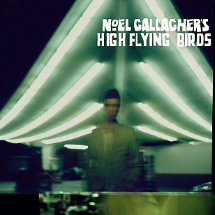 Noel Gallagher's High Flying Birds: Noel Gallagher's High Flying Birds (Mercury)